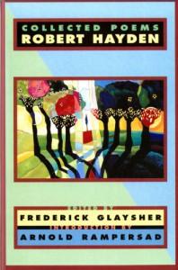 Collected Poems - Robert Hayden, Frederick Glaysher, Arnold Rampersad