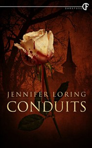 Conduits - Jennifer Loring