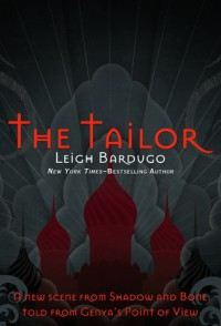 The Tailor - Leigh Bardugo