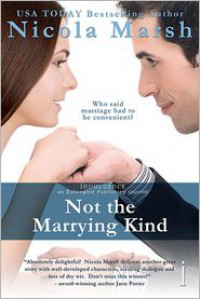 Not The Marrying Kind - Nicola Marsh
