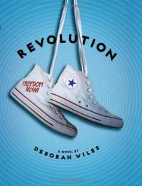 Revolution (The Sixties Trilogy) - Deborah Wiles