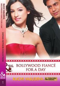 Bollywood Fiancé For A Day - Ruchi Vasudeva