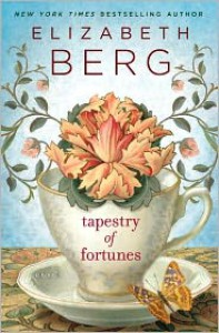 Tapestry of Fortunes - Elizabeth Berg