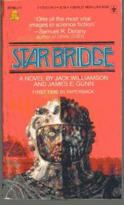 Star Bridge - James Gunn, Jack Williamson