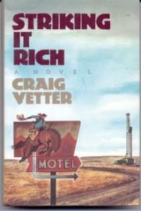 Striking It Rich - Craig Vetter