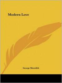 Modern Love - George Meredith