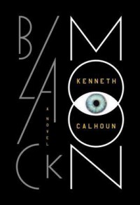 Black Moon - Kenneth Calhoun