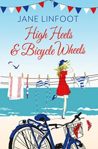 High Heels & Bicycle Wheels - Jane Linfoot
