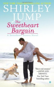 The Sweetheart Bargain (A Sweetheart Sisters Novel) - Shirley Jump