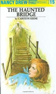 The Haunted Bridge - Mildred Benson, Carolyn Keene