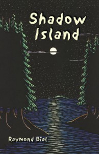Shadow Island: A Spooky Tale of Lake Superior - Raymond Bial