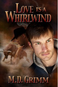 Love is a Whirlwind - M.D. Grimm