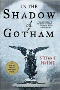 In the Shadow of Gotham - Stefanie Pintoff
