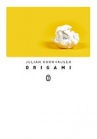 Origami - Julian Kornhauser