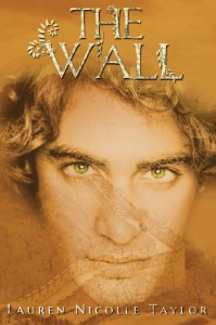 The Wall - Lauren Nicolle Taylor