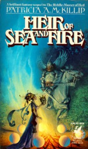 Heir of Sea and Fire - Patricia A. McKillip