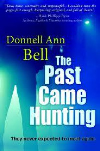 The Past Came Hunting - Donnell Ann Bell