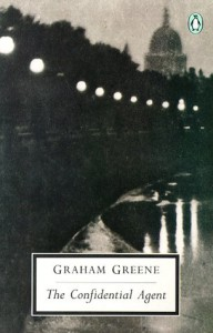 The Confidential Agent: An Entertainment (Penguin Twentieth Century Classics) - Graham Greene