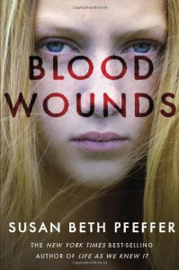 Blood Wounds - Susan Beth Pfeffer