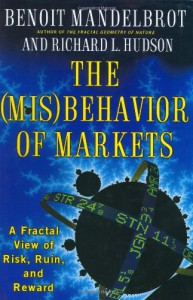 The (Mis)behavior of Markets - Benoit Mandelbrot;Richard L. Hudson
