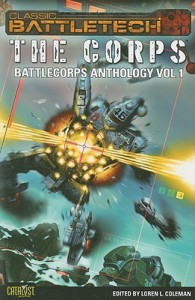 Battlecorps Anthology, Volume 1: The Corps - Loren L. Coleman