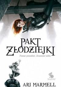 Pakt Złodziejki - Ari Marmell, Klaudia Kubis