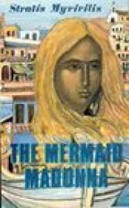 Mermaid Madonna - Stratis Myrivilis, Στράτης Μυριβήλης