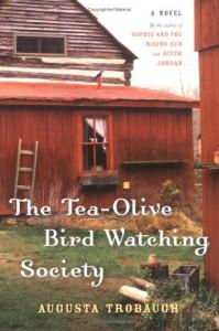 The Tea-Olive Bird-Watching Society - Augusta Trobaugh