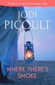 Where There's Smoke - Jodi Picoult