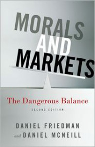 Morals and Markets: The Dangerous Balance - Daniel Friedman