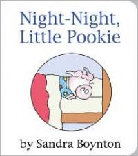 Night-Night, Little Pookie - Sandra Boynton