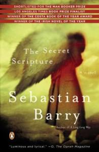 The Secret Scripture: A Novel - Sebastian Barry