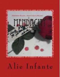 Mendacity - Alexandria (Alie) Infante