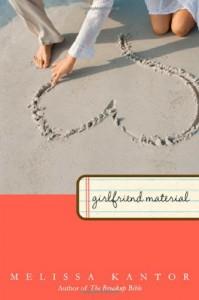 Girlfriend Material - Melissa Kantor