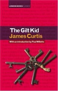 The Gilt Kid - James Curtis