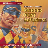 Murder Must Advertise: A BBC Full-Cast Radio Drama - Full Cast, Ian Carmichael, Dorothy L. Sayers