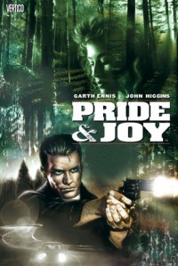 Pride and Joy - John Higgins, Garth Ennis