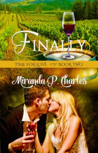 Finally (Time for Love Book 2) - Miranda P. Charles