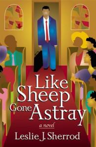 Like Sheep Gone Astray - Leslie J. Sherrod