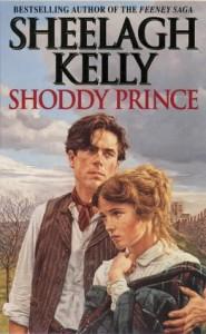 Shoddy Prince - Sheelagh Kelly