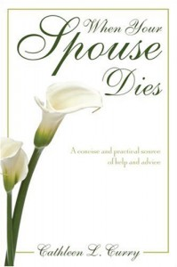When Your Spouse Dies - Cathleen L. Curry