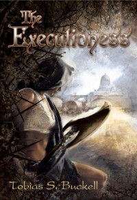 The Executioness - Tobias S. Buckell, J.K. Drummond