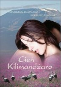 Cień Kilimandżaro - Agnieszka Żukowska, Sergiusz Pinkwart