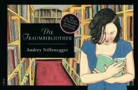 Die Nachtbibliothek - Audrey Niffenegger, Brigitte Jakobeit