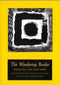 The Wandering Border - Jaan Kaplinski