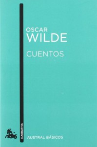 Cuentos (Austral Básicos) - Oscar Wilde