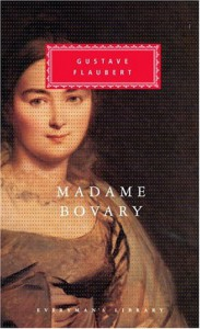 Madame Bovary - Gustave Flaubert, Francis Steegmuller