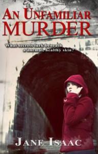 An Unfamiliar Murder - Jane Isaac