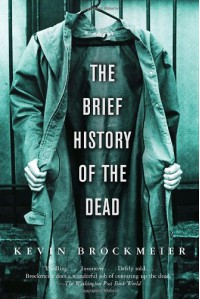 The Brief History of the Dead - Kevin Brockmeier