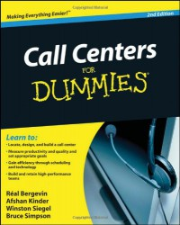 Call Centers For Dummies - 'Real Bergevin',  'Afshan Kinder',  'Winston Siegel',  'Bruce Simpson'